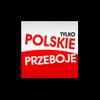 Radio Polskie - Tylko Polskie Przeboje