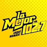 La Mejor 102.7 FM