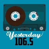 Yesterday 106.5 FM