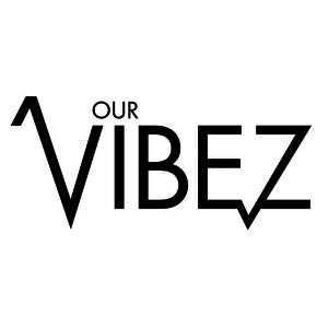 Our Vibez