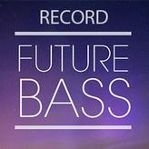 Record Future Bass