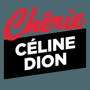 Chérie FM Celine Dion
