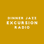 Dinner Jazz Excursion Radio radio online