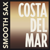 Costa Del Mar - Smooth Sax