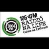 Raidió na Life 106.4FM Lyssna live