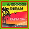 A Reggae Dream - Rasta 24H radio online