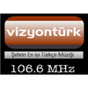 Vizyon Turk FM 106.6 radio online