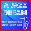 A Jazz Dream – Classic & New Jazz 24H radio online