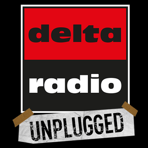 Delta Radio - UNPLUGGED